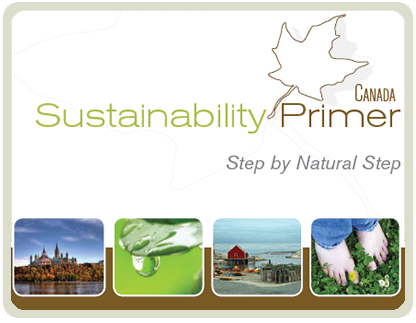 Sustainability Primer: Step by Natural Step