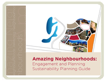 Amazing Neighbourhoods: Engagement and Sustainability Planning Guide (National Version)